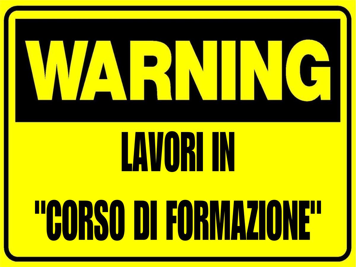"""A.A.A. LAVORI IN """"CORSO DI FORMAZIONE"""""""
