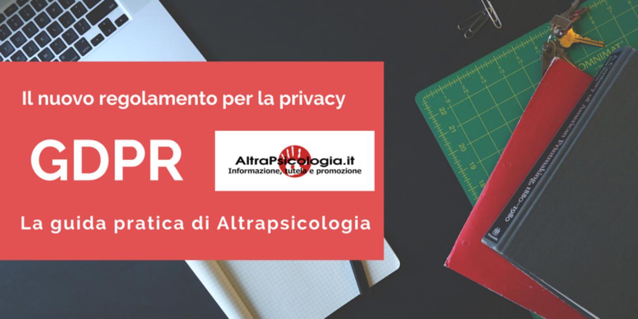 GDPR e nuova privacy: la guida pratica a cura di AP