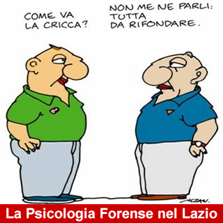 La Psicologia Forense nel Lazio. Chi fa il bello ed il cattivo tempo?