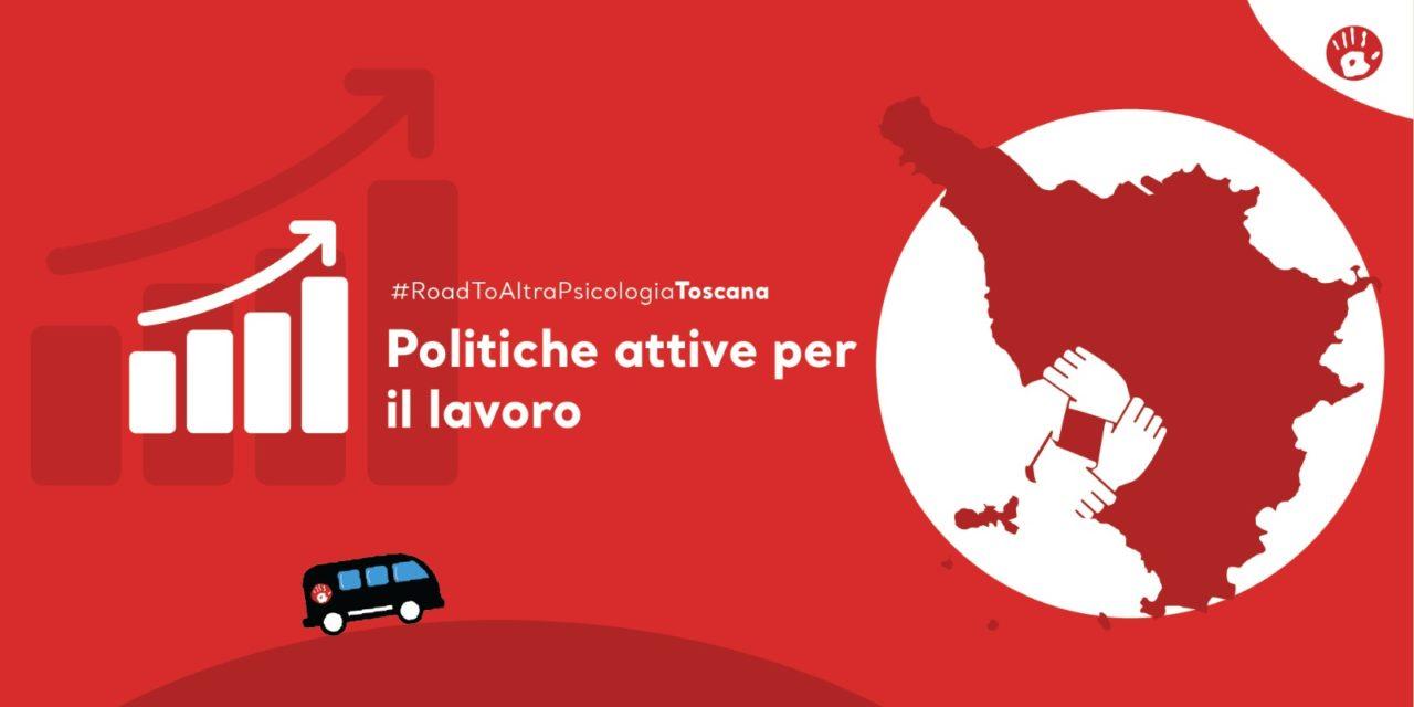Toscana: servono politiche attive per il lavoro