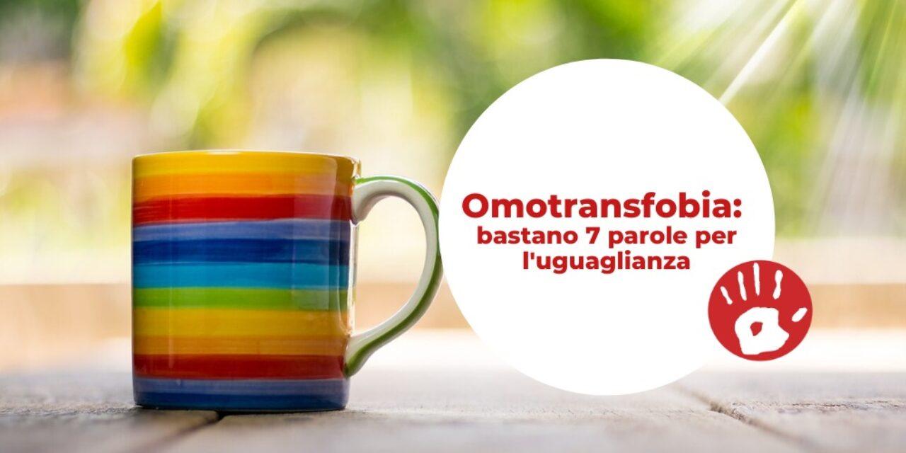 Omotransfobia: bastano 7 parole per l'uguaglianza