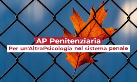 Nasce AP Penitenziaria – Per un'AltraPsicologia nel Sistema Penale