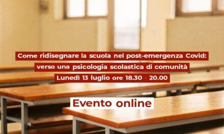 Come ridisegnare la scuola nel post-emergenza Covid:  verso una psicologia scolastica di comunità