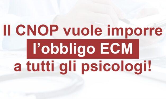 Il Consiglio Nazionale vuole l'obbligo ECM per tutti gli Psicologi!