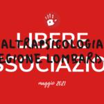 LIBERE ASSOCIAZIONI – MAGGIO 2021