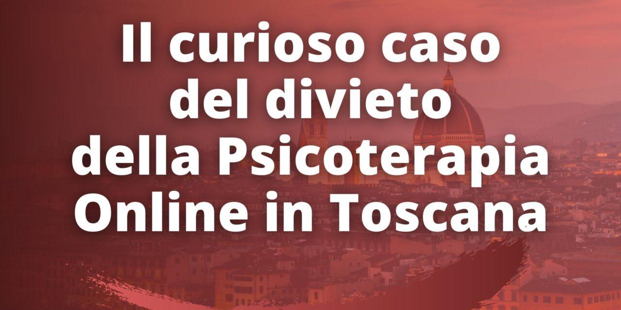 Il curioso caso del divieto della psicoterapia online in Toscana